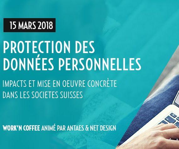 Work'n'Coffee - Petit-Déjeuner autour de la Protection des Données Personnelles (P-LPD / GDPR)