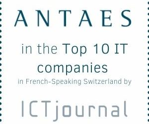 ICT Journal – Geneva – Jan.2021: Antaes ranked in Top 10 of the biggest IT societies of French-speaking Switzerland